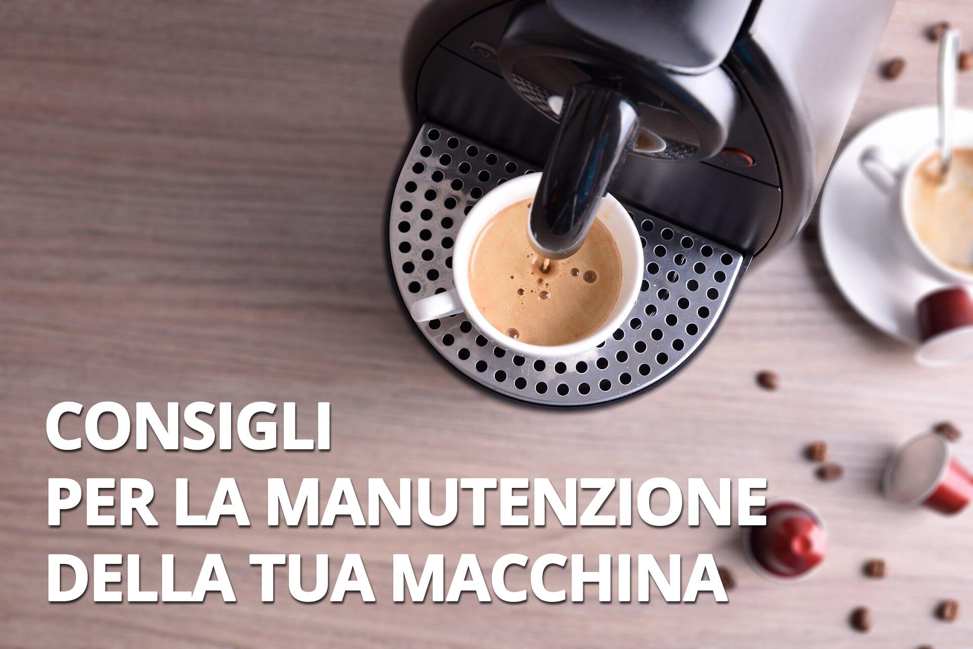 Consigli per macchiana da caffe